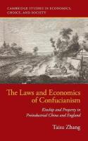 Laws and Economics of Confucianism: Kinship and Property in Preindustrial China and England