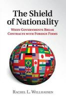 Shield of Nationality: When Governments Break Contracts with Foreign Firms