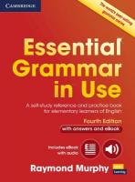 Essential Grammar in Use with Answers and Interactive eBook: A Self-Study Reference and Practice Book for Elementary Learners of English 4th Revised edition