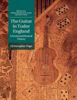 Guitar in Tudor England: A Social and Musical History