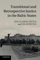 Transitional and Retrospective Justice in the Baltic States