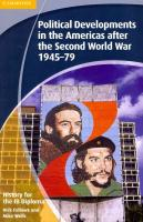 History for the IB Diploma: Political Developments in the Americas after the   Second World War 1945-79, History for the IB Diploma: Political Developments in the Americas after   the Second World War 1945-79