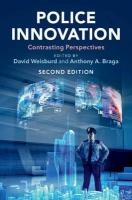 Police Innovation: Contrasting Perspectives 2nd Revised edition