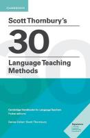 Scott Thornbury's 30 Language Teaching Methods: Cambridge Handbooks for Language Teachers
