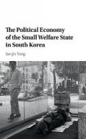 Political Economy of the Small Welfare State in South Korea