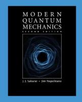 Modern Quantum Mechanics 2nd Revised edition