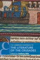 Cambridge Companions to Literature, Volume 1, The Cambridge Companion to the Literature of the Crusades