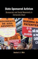 State-Sponsored Activism: Bureaucrats and Social Movements in Democratic Brazil