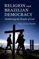 Cambridge Studies in Social Theory, Religion and Politics, Religion and Brazilian Democracy: Mobilizing the People of God