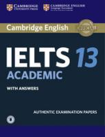 Cambridge IELTS 13 Academic Student's Book with Answers with Audio: Authentic Examination Papers, Cambridge IELTS 13 Academic Student's Book with Answers with Audio:   Authentic Examination Papers