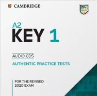 A2 Key 1 for the Revised 2020 Exam Audio CDs: Authentic Practice Tests, A2 Key 1 for the Revised 2020 Exam Audio CDs: Authentic Practice Tests