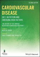 Cardiovascular Disease: Diet, Nutrition and Emerging Risk Factors 2nd Edition