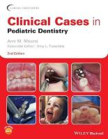 Clinical Cases in Pediatric Dentistry 2nd Edition