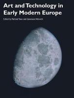 Art and Technology in Early Modern Europe