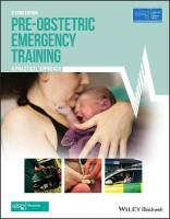 Pre-Obstetric Emergency Training: A Practical Approach 2nd Edition