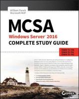 MCSA Windows Server 2016 Complete Study Guide: Exam 70-740, Exam 70-741, Exam 70-742, and Exam 70-743