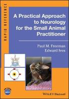 Practical Approach to Neurology for the Small Animal Practitioner