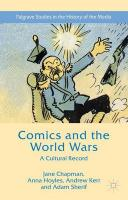 Comics and the World Wars: A Cultural Record 2015 1st ed. 2015