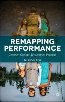 Remapping Performance: Common Ground, Uncommon Partners 2015 1st ed. 2015