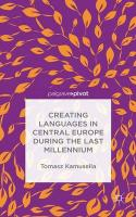 Creating Languages in Central Europe During the Last Millennium