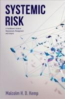 Systemic Risk: A Practitioner's Guide to Measurement, Management and Analysis 2017 1st ed. 2017
