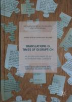 Translations In Times of Disruption: An Interdisciplinary Study in Transnational Contexts 1st ed. 2017