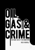 Oil, Gas, and Crime: The Dark Side of the Boomtown 1st ed. 2017