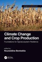 Climate Change and Crop Production: Foundations for Agroecosystem Resilience