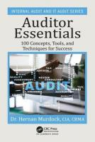 Auditor Essentials: 100 Concepts, Tips, Tools, and Techniques for Success