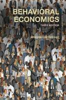 Behavioral Economics 3rd New edition
