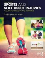 Sports and Soft Tissue Injuries: A Guide for Students and Therapists 5th New edition