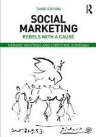 Social Marketing: Rebels with a Cause 3rd New edition