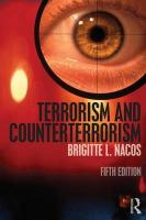 Terrorism and Counterterrorism 5th New edition
