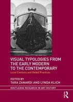 Visual Typologies from the Early Modern to the Contemporary: Local Contexts and Global Practices