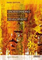 Understanding Sustainable Development 3rd New edition