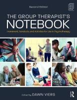 Group Therapist's Notebook: Homework, Handouts, and Activities for Use in Psychotherapy 2nd New edition