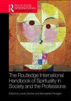 Routledge International Handbook of Spirituality in Society and the   Professions