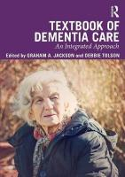 Textbook of Dementia Care: An Integrated Approach