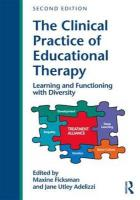 Clinical Practice of Educational Therapy: Learning and Functioning with Diversity 2nd New edition