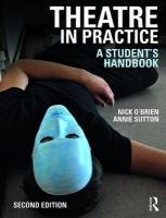 Theatre in Practice: A Student's Handbook 2nd New edition