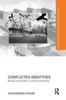 Conflicted Identities: Housing and the Politics of Cultural Representation