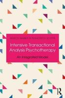 Intensive Transactional Analysis Psychotherapy: An Integrated Model