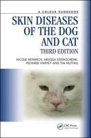 Skin Diseases of the Dog and Cat 3rd New edition