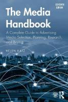 Media Handbook: A Complete Guide to Advertising Media Selection, Planning, Research, and   Buying 7th New edition