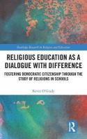 Religious Education as a Dialogue with Difference: Fostering Democratic Citizenship Through the Study of Religions in Schools