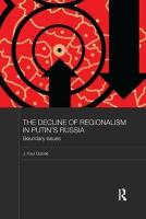 Decline of Regionalism in Putin's Russia: Boundary Issues