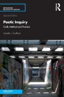 Poetic Inquiry: Craft, Method and Practice 2nd New edition