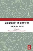 Agincourt in Context: War on Land and Sea