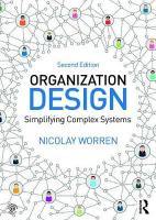 Organization Design: Simplifying complex systems