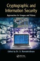 Cryptographic and Information Security Approaches for Images and Videos: Approaches for Images and Videos